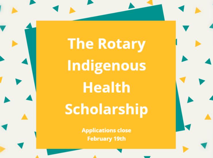 The Rotary Indigenous Health Scholarship